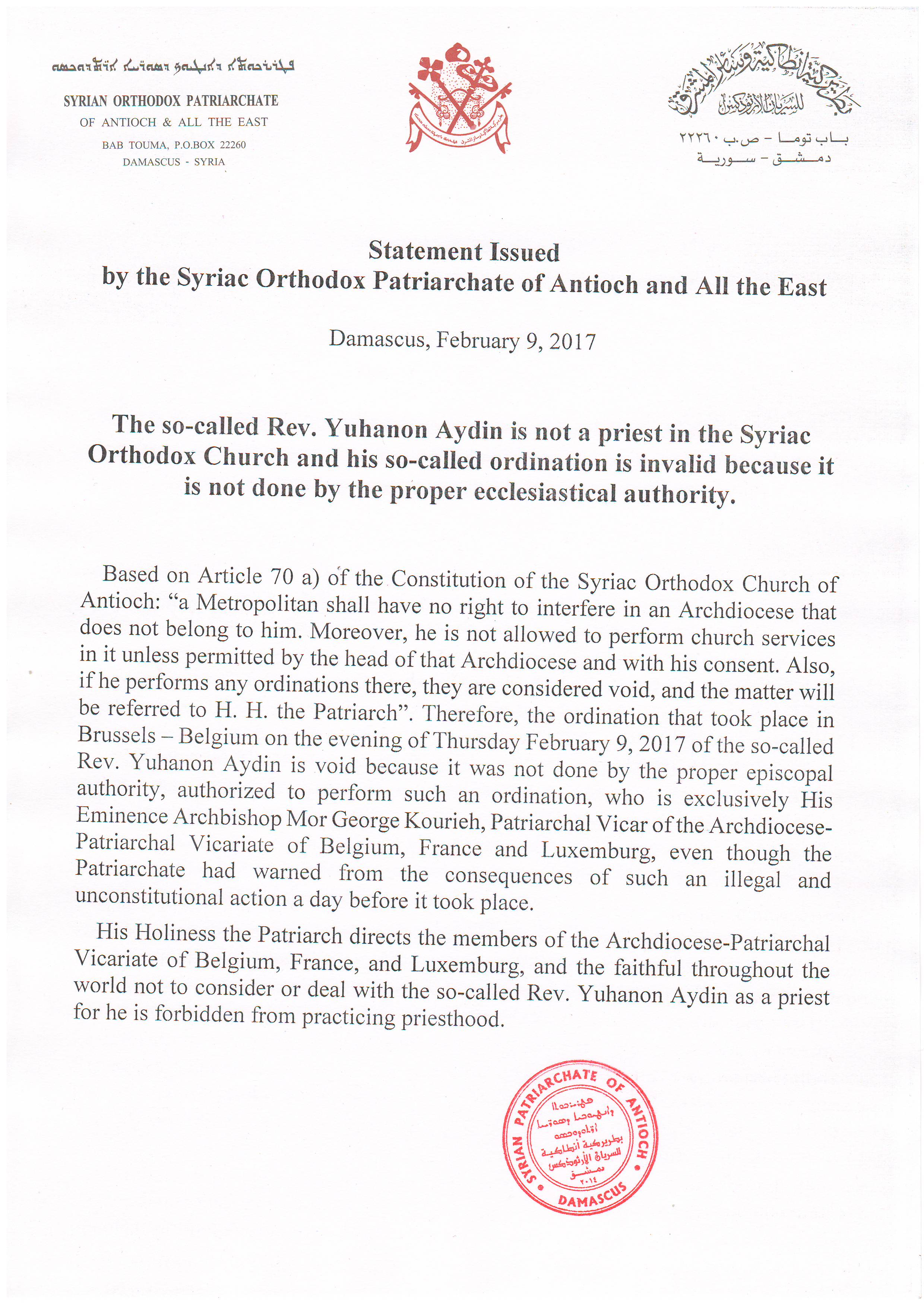 The so-called Rev. Yuhanon Aydin is not a priest in the Syriac Orthodox Church and his so-called ordination is void
