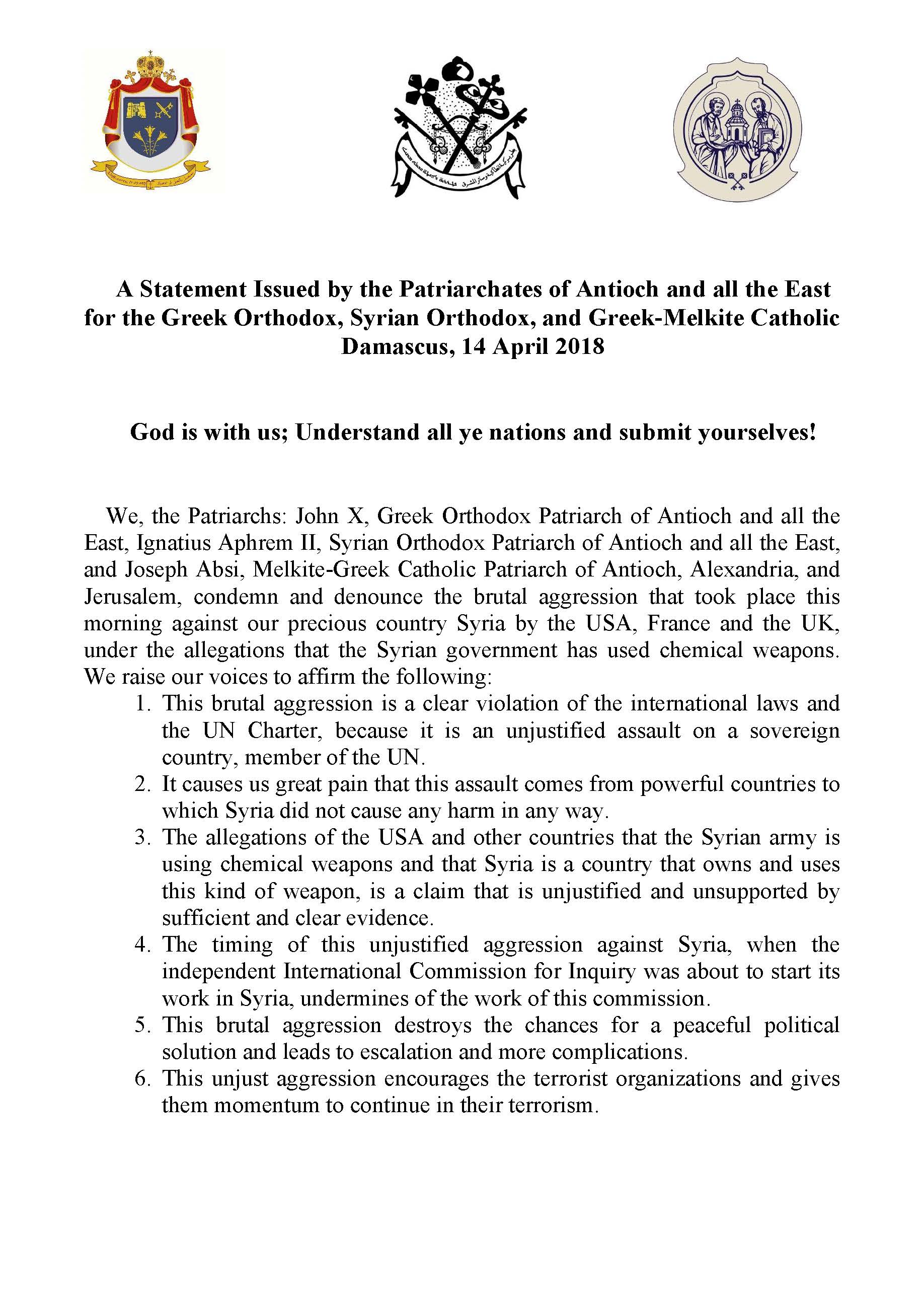 A Statement Issued by the Patriarchates of Antioch and all the East for the Greek Orthodox, Syrian Orthodox, and Greek-Melkite Catholic